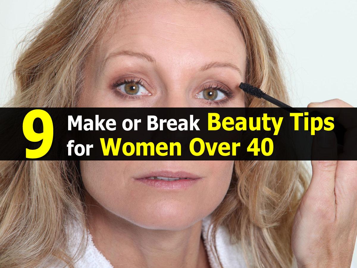 9 Make Or Break Beauty Tips For Women Over 40