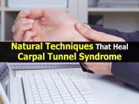 Natural Techniques That Heal Carpal Tunnel Syndrome