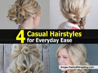 4 Casual Hairstyles for Everyday Ease