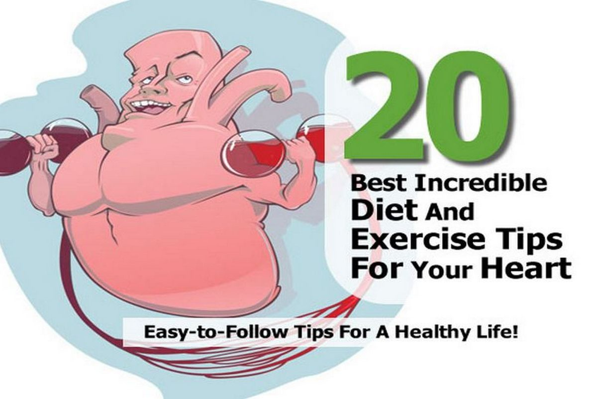 20 Best Incredible Diet And Exercise Tips For Your Heart