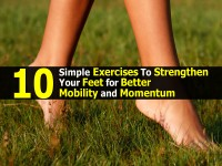 10 Simple Exercises To Strengthen Your Feet for Better Mobility and Momentum