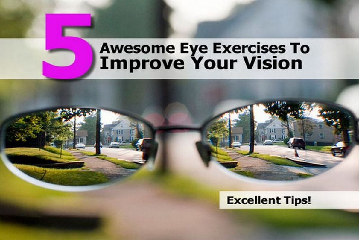 5 Awesome Eye Exercises To Improve Your Vision