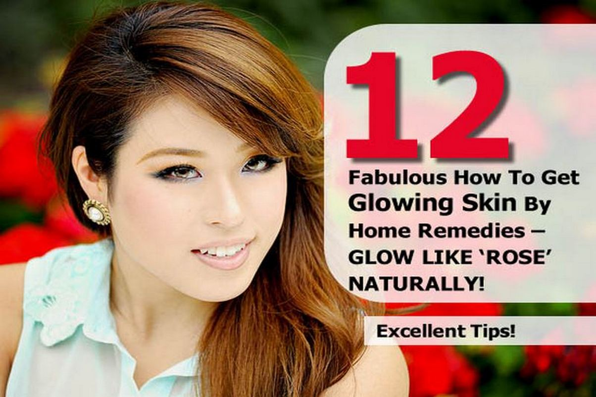 fabulous-to-get-glowing-skin-by-home-remedies