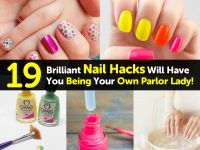 19 Brilliant Nail Hacks Will Have You Being Your Own Parlor Lady!