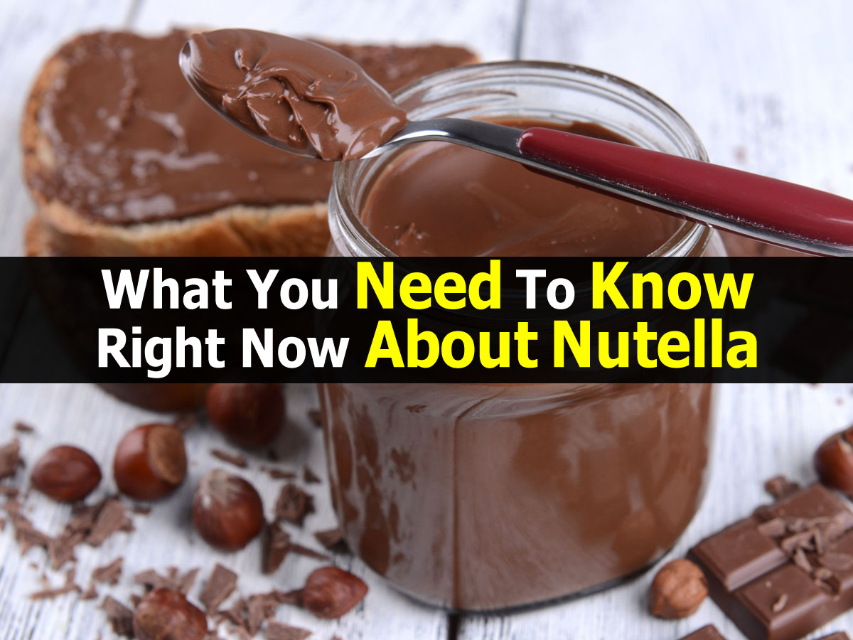 What You Need To Know Right Now About Nutella