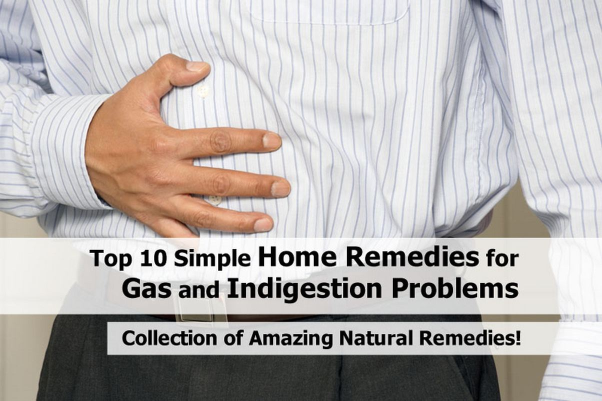 Top 10 Simple Home Remedies For Gas And Indigestion Problems